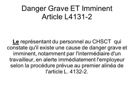Danger Grave ET Imminent Article L4131-2