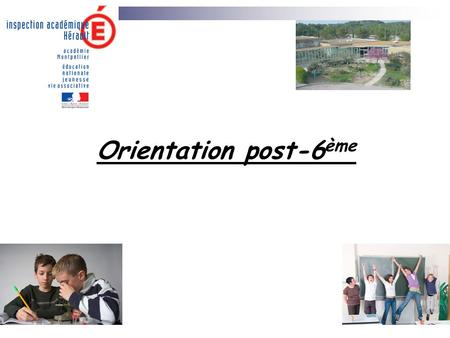 Orientation post-6ème.