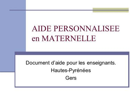AIDE PERSONNALISEE en MATERNELLE