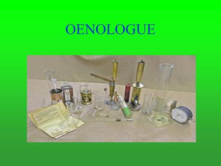 OENOLOGUE.