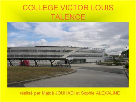 COLLEGE VICTOR LOUIS TALENCE