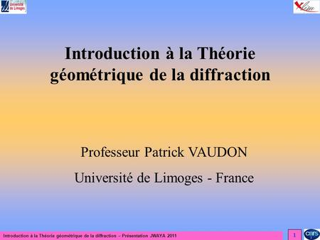 Introduction à la Théorie géométrique de la diffraction