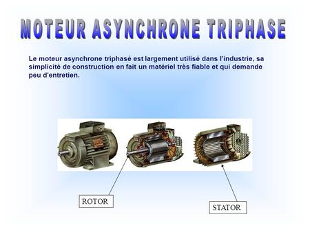 MOTEUR ASYNCHRONE TRIPHASE