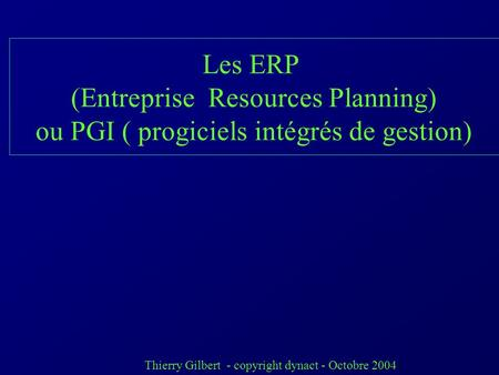 (Entreprise Resources Planning)