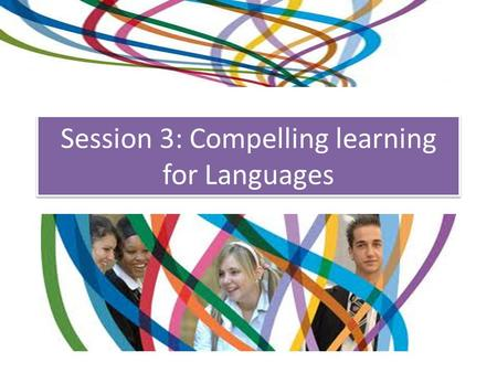 Session 3: Compelling learning for Languages Русский язык italiano français Bahasa español polszczyzna اردو Deutsch Türkçe C reative communication O.