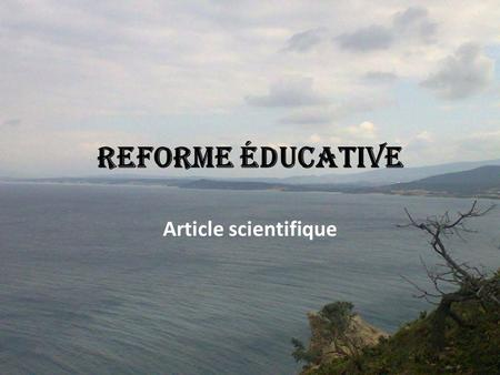 Reforme éducative Article scientifique.
