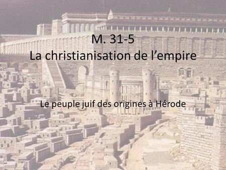 M La christianisation de l'empire