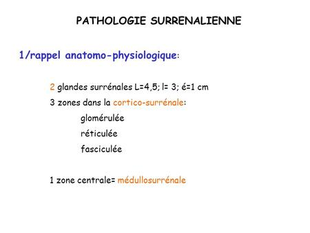 PATHOLOGIE SURRENALIENNE