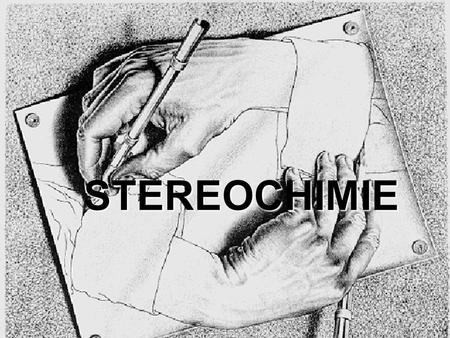 STEREOCHIMIE.