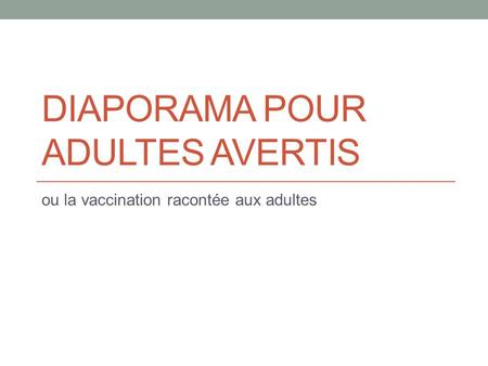 Diaporama pour adultes avertis