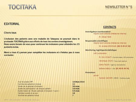 TOCITAKA Newsletter N°5 EDITORIAL CONTACTS Chers tous