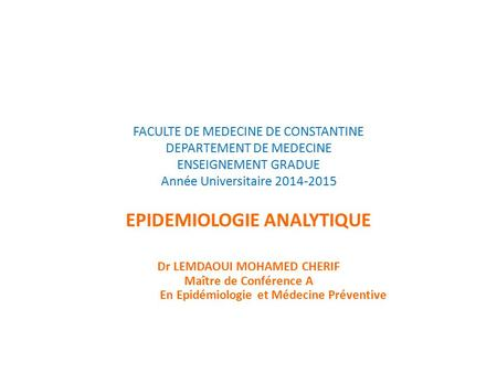 EPIDEMIOLOGIE ANALYTIQUE