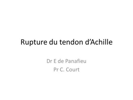 Rupture du tendon d'Achille