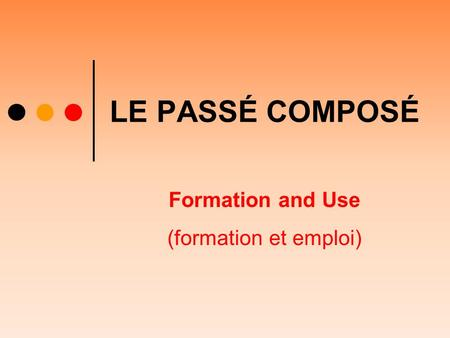 Formation and Use (formation et emploi)