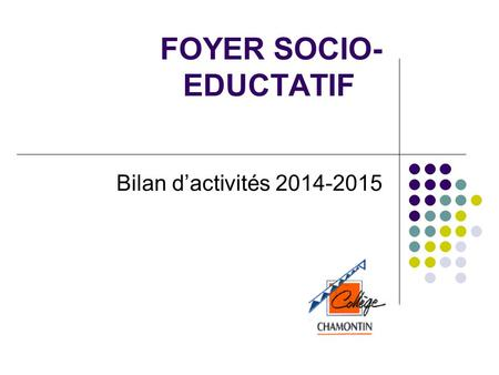 FOYER SOCIO-EDUCTATIF