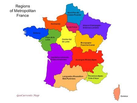 Regions of Metropolitan France GeoCurrents Map Nord-Pas-de-