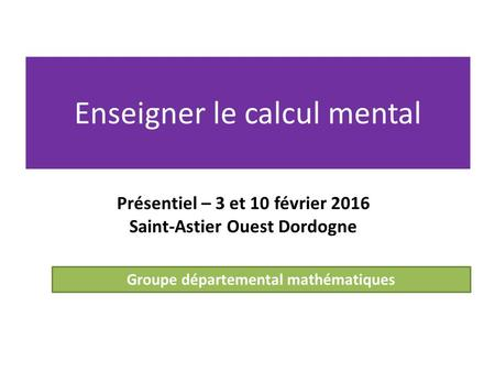 Enseigner le calcul mental