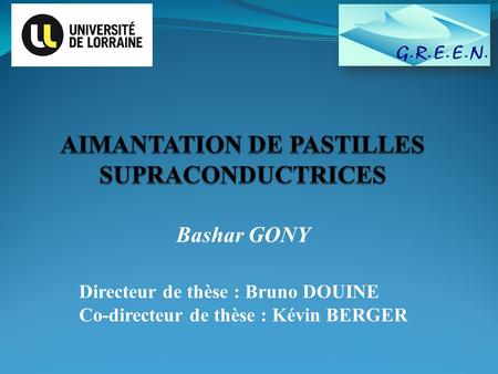AIMANTATION DE PASTILLES SUPRACONDUCTRICES