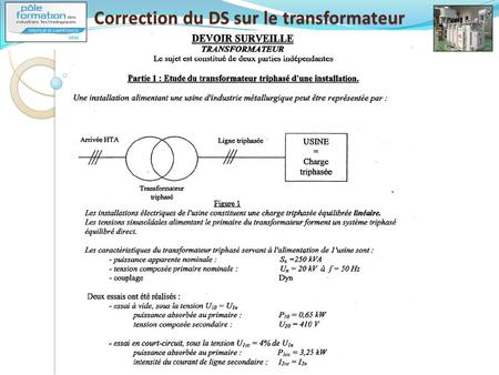 Correction du DS sur le transformateur.