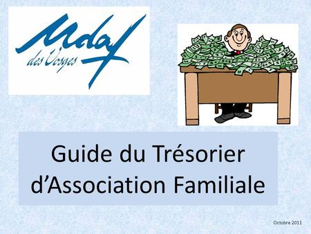 Guide du Trésorier d'Association Familiale Octobre 2011.