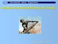 CENTRE INTERNATIONAL DE FORMATION DE L'OIT/TURIN ORGANISATION INTERNATIONALE DU TRAVAIL.