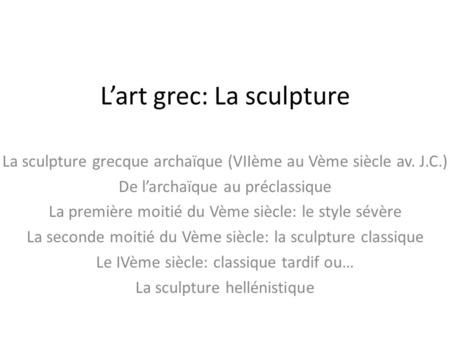 L'art grec: La sculpture