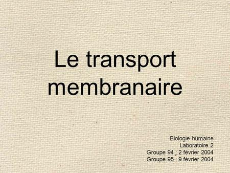 Le transport membranaire