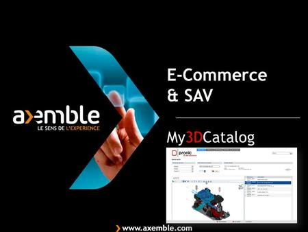 My3DCatalog E-Commerce & SAV. De la documentation au e-commerce B to B.