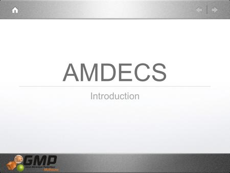 AMDECS Introduction.