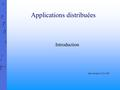 Applications distribuées Introduction Jean-Jacques LE COZ.