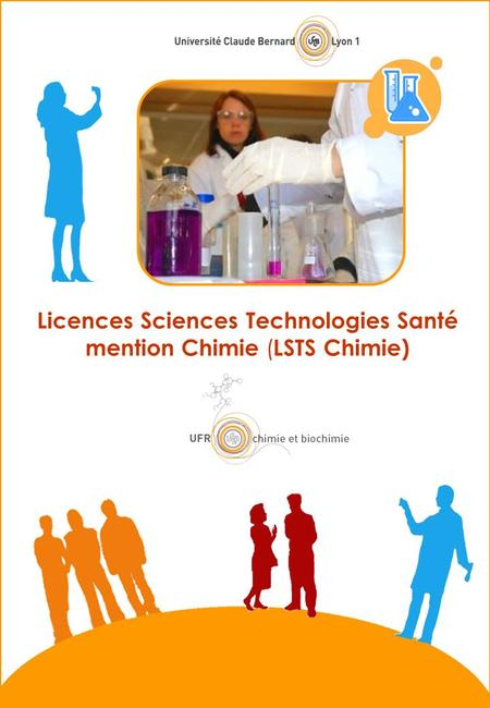 Licences Sciences Technologies Santé mention Chimie ( LSTS Chimie)