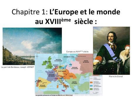 Th me 1 le xviiie si cle expansions lumi res et r volutions ppt video online t l charger - Joseph vernet le port de bordeaux ...