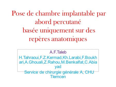 Cath ter chambre implantable dr mercier chirurgie - Pose de chambre implantable technique ...