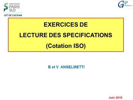 LECTURE DES SPECIFICATIONS