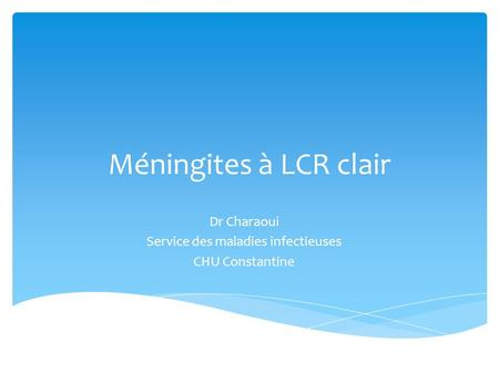 Dr Charaoui Service des maladies infectieuses CHU Constantine
