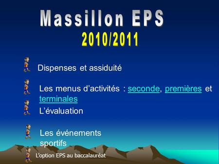 Massillon EPS 2010/2011 Dispenses et assiduité