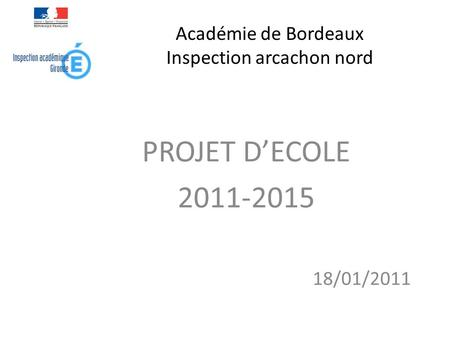 Académie de Bordeaux Inspection arcachon nord