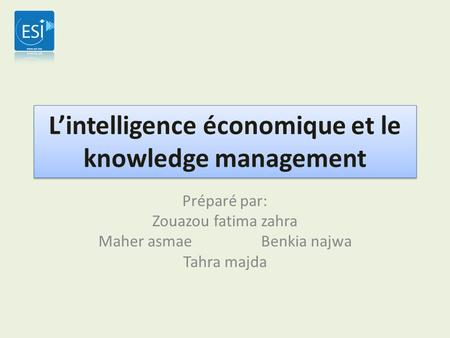 L'intelligence économique et le knowledge management