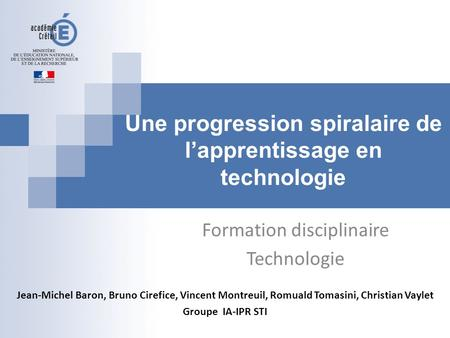 Une progression spiralaire de l'apprentissage en technologie
