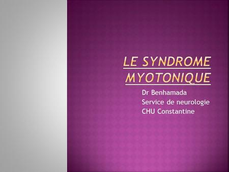 Le syndrome myotonique