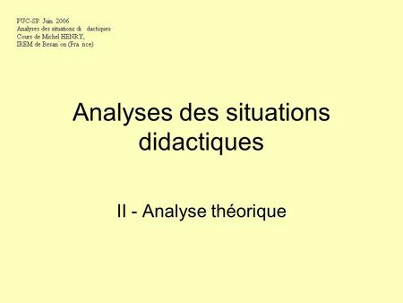 Analyses des situations didactiques II - Analyse théorique.
