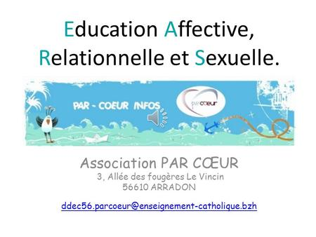 Education Affective, Relationnelle et Sexuelle.