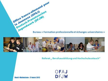 Bureau formation professionnelle et changes - Office allemand d echanges universitaires ...