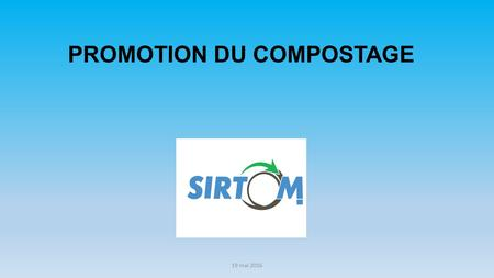 PROMOTION DU COMPOSTAGE