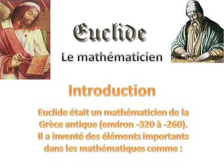 Introduction Le mathématicien
