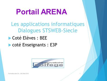 Les applications informatiques Dialogues STSWEB-Siecle