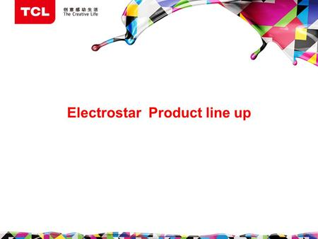 Electrostar Product line up. LED TV L32D2700 L32D2740 L32D2710 L40D2700.