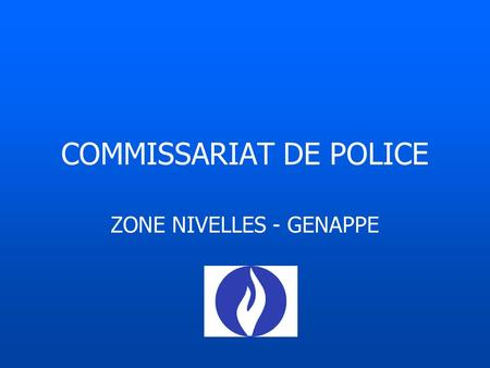 COMMISSARIAT DE POLICE ZONE NIVELLES - GENAPPE. SITUATION.