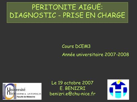 PERITONITE AIGUË: DIAGNOSTIC - PRISE EN CHARGE