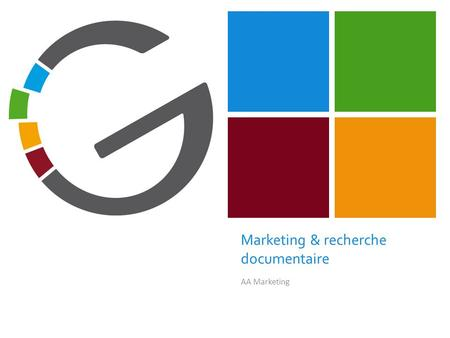 + Marketing & recherche documentaire AA Marketing.